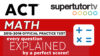 ACT Math 2015-2016 2016-2017 practice test every question explained by a perfect scorer