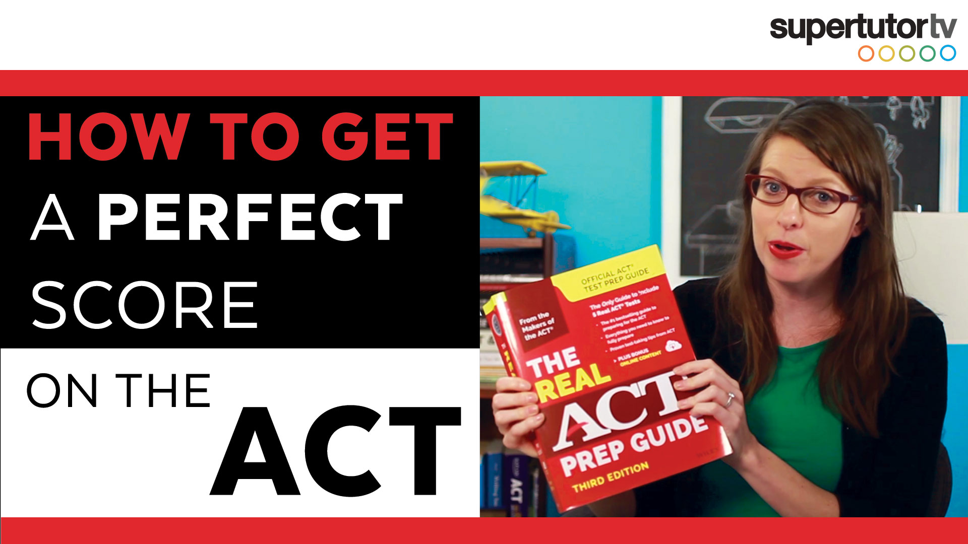How to Get a Perfect Score on the ACT: 10 Tips!