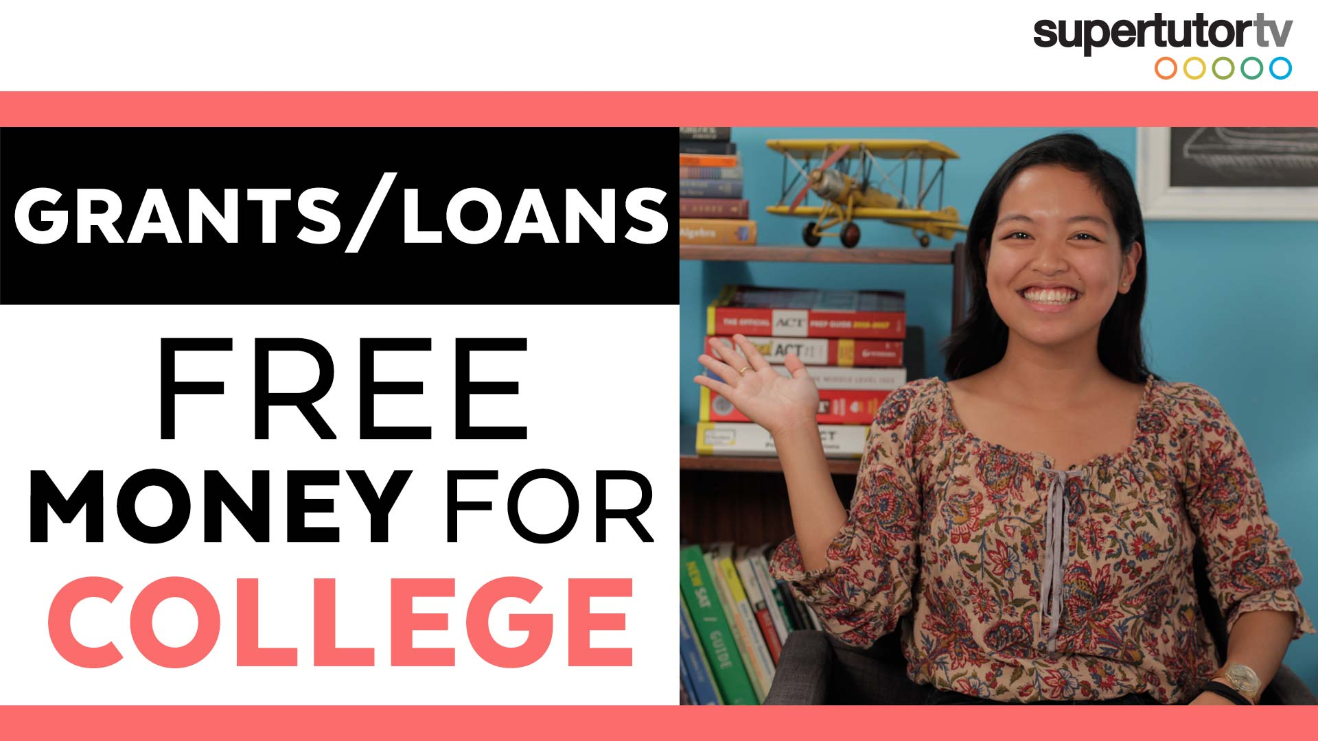How to Pay for College: Part 2 - Grants & Loans - FREE MONEY for college