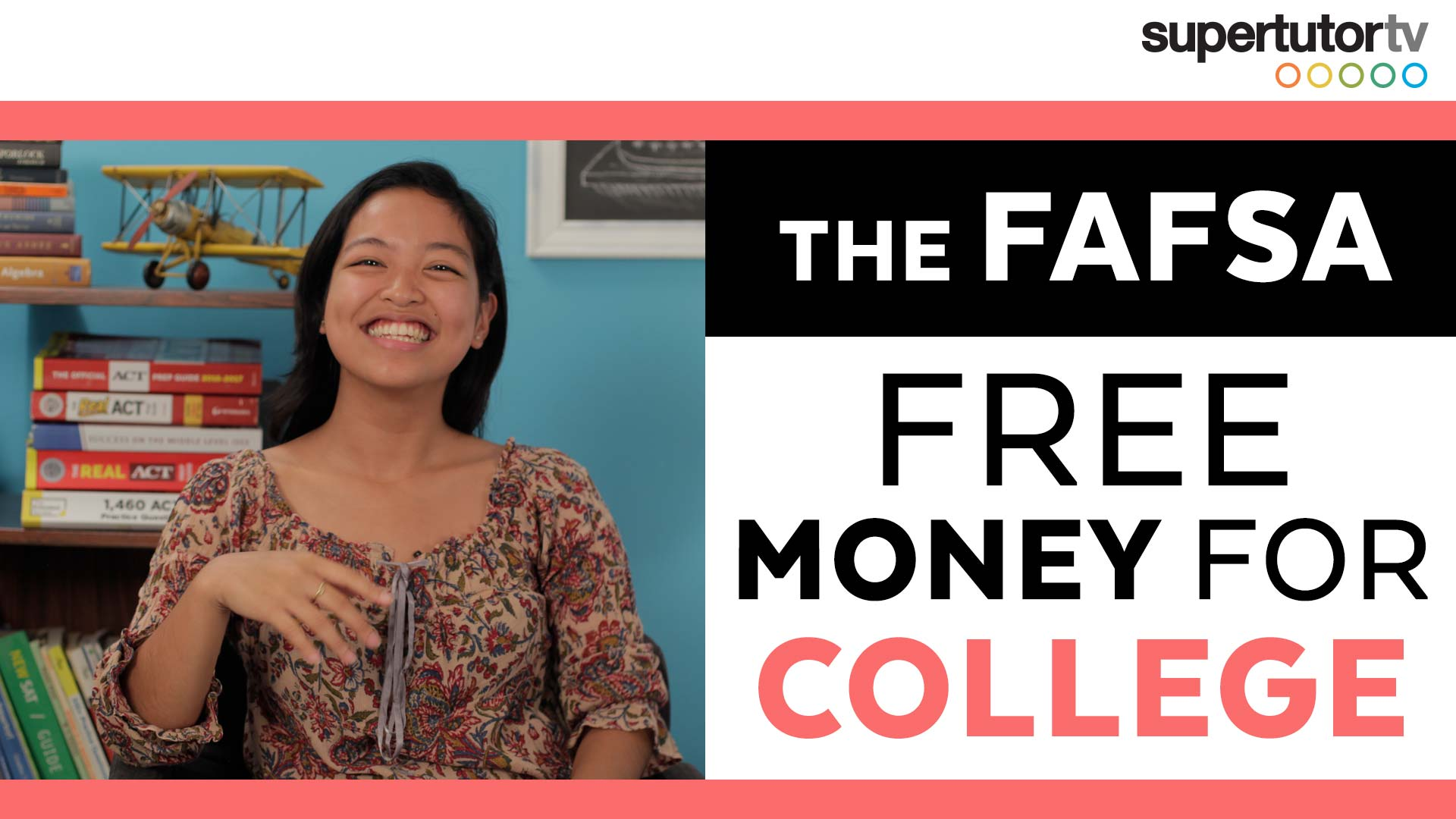 How to Pay for College: Part 3 - The FAFSA