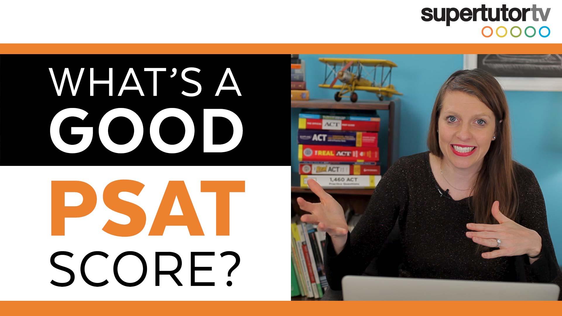 What's a Good PSAT Score?