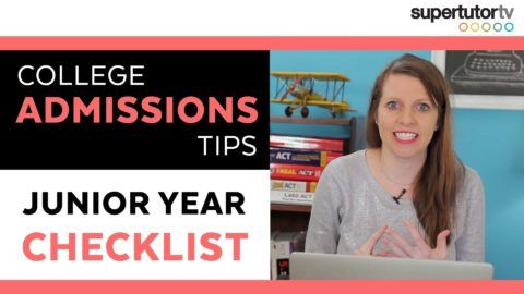 Junior Year Checklist: College Admissions Tips