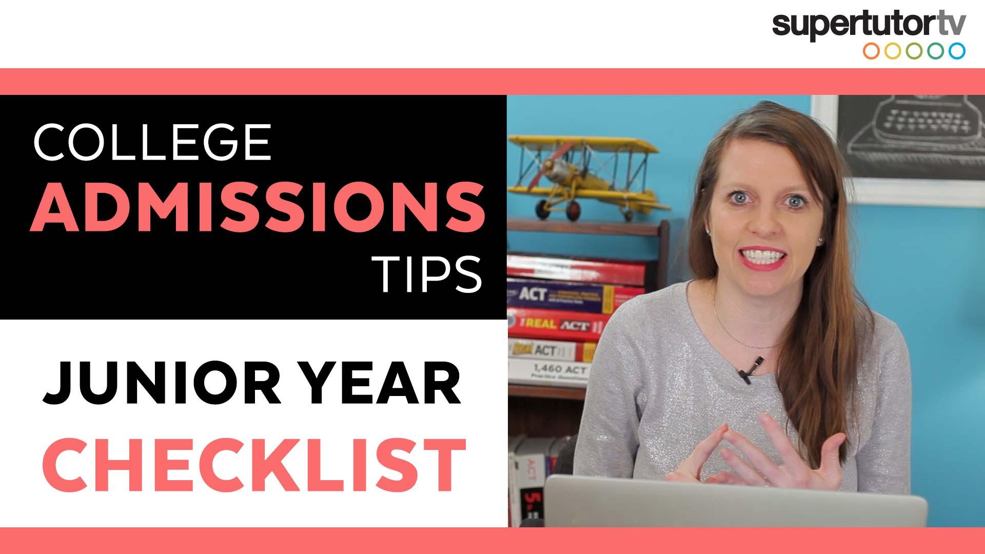 Junior Year Checklist: College Admissions Tips