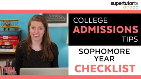 Sophomore Year Checklist: College Admissions Tips