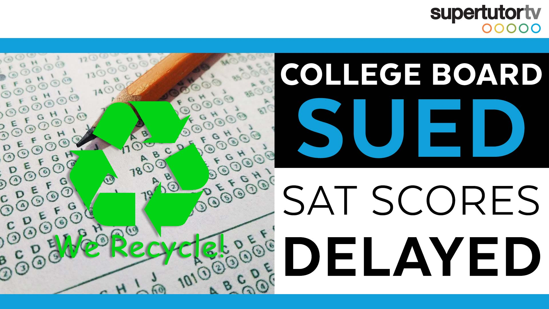 SAT Scores Delayed College Board Sued