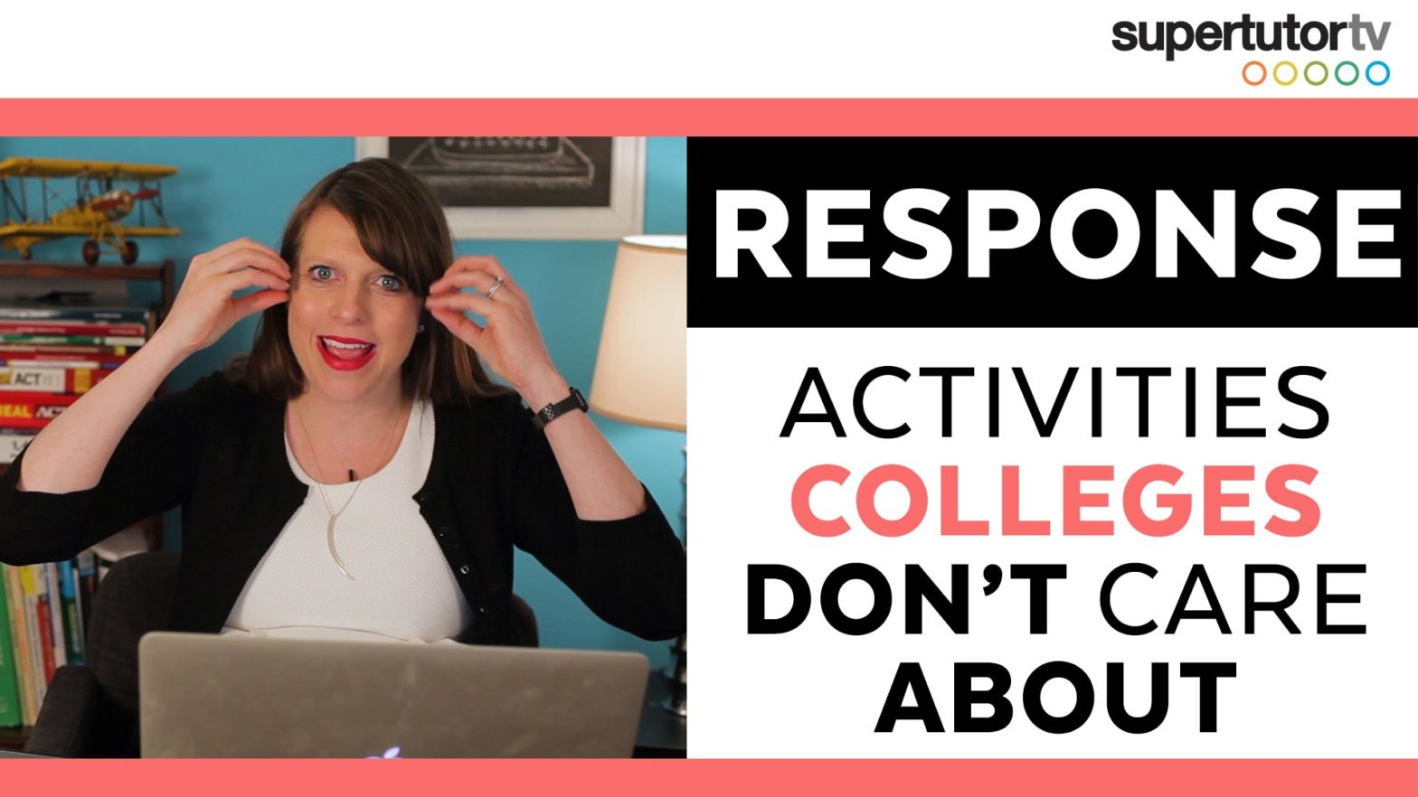 RESPONSE: 5 Activities that Colleges Don't Care About