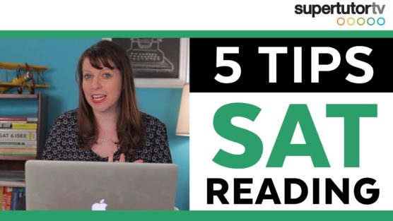 5 Tips for the New SAT® Reading Section