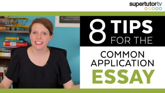 8 TIPS for your COMMON APP COLLEGE ESSAY