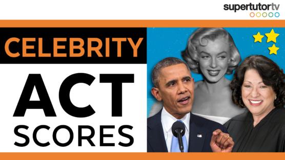 Celebrity ACT Scores