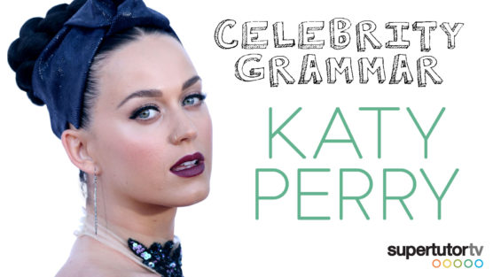 Comma Splice Errors! Celebrity Grammar with Katy Perry