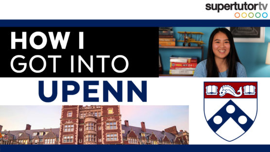 How I Got Into UPenn: Ivy League Admission Tips