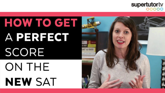 How to Get a Perfect Score on the SAT®