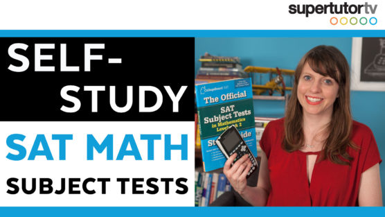 SAT® Math Subject Tests: Self Study