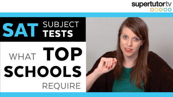 SAT® Subject Tests – What Top Schools Require
