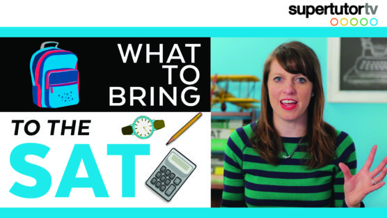 What to Bring to The SAT®: The Best Items to Pack for Success!
