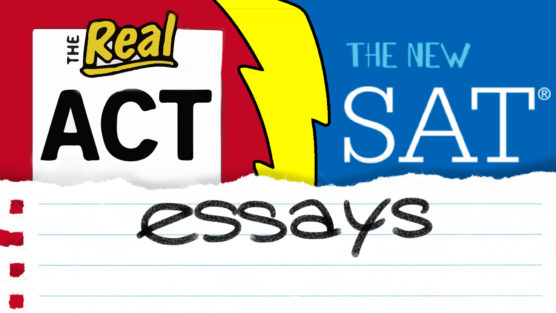 The NEW ACT® Essay vs. The NEW SAT® Essay
