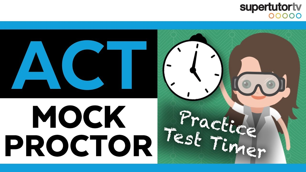 ACT® Test Timer: Mock Proctor With Breaks and Clock