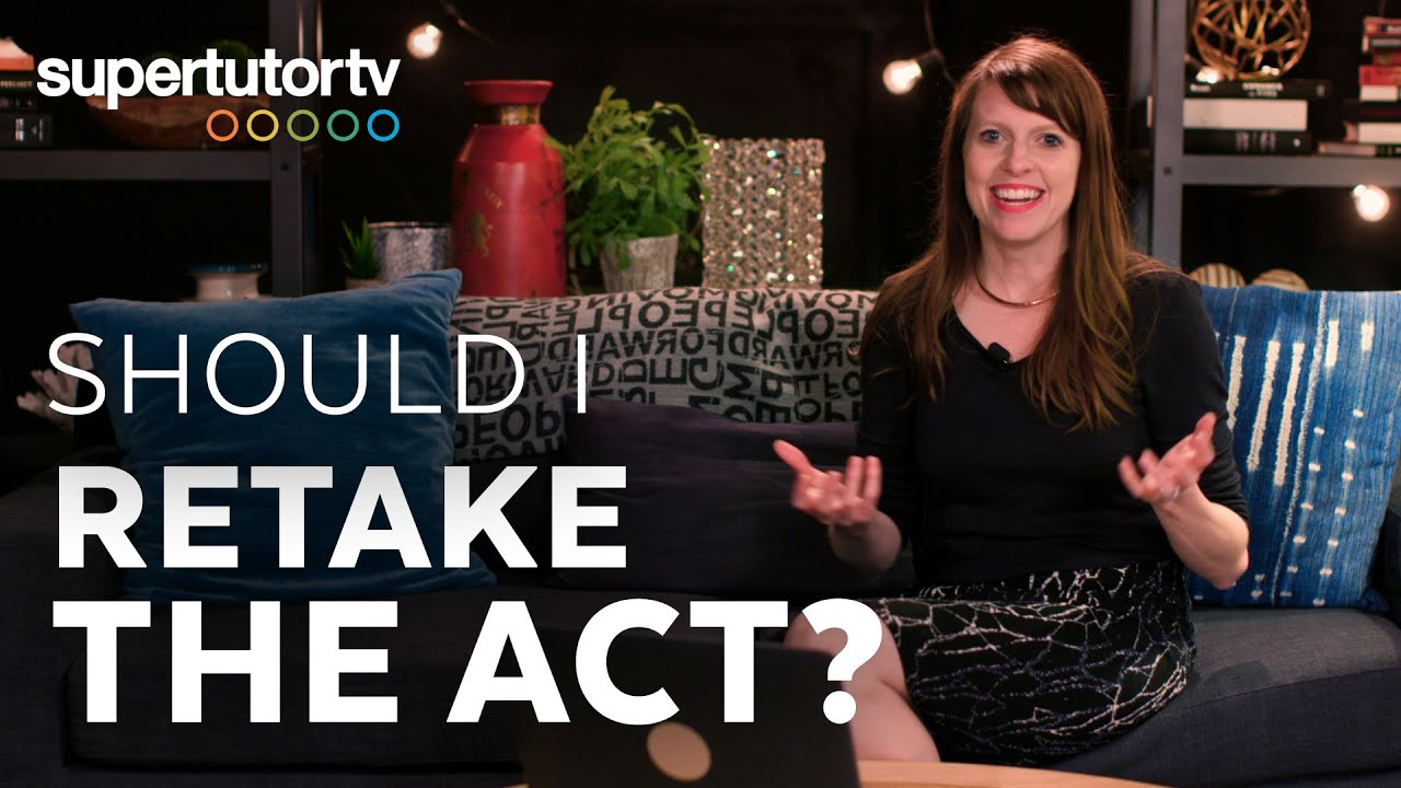 Should I retake the ACT®?