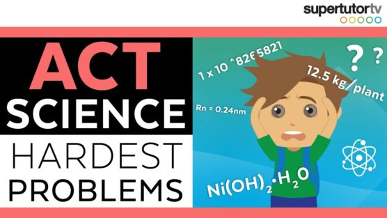 The Hardest ACT Science Problems