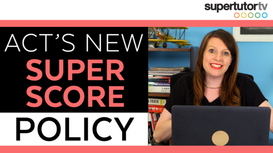 ACT® Superscore Policy