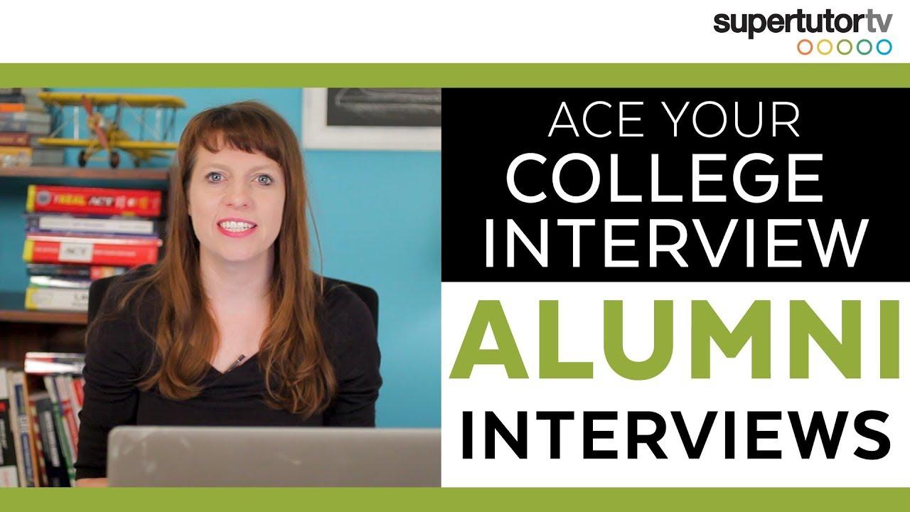 Crush Your College Interview Part 1 – Alumni Interviews