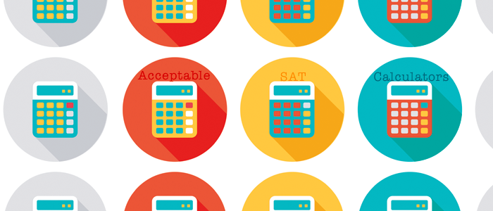 Acceptable Calculators For the SAT®