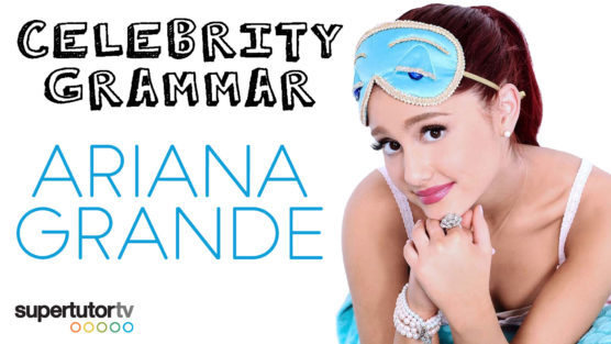 Pronoun Case: Celebrity Grammar with Ariana Grande!