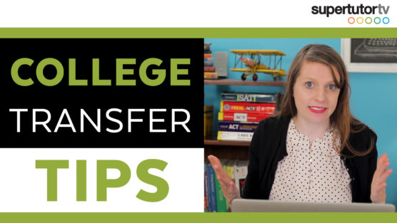 Tips for Transfering into College: Best Bets and Worst Bets for Transfer Admissions