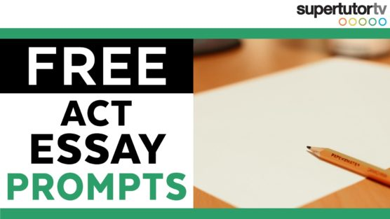 FREE New ACT Sample Essay Prompts