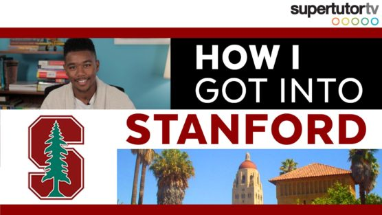 How I Got into Stanford – Student Edition!