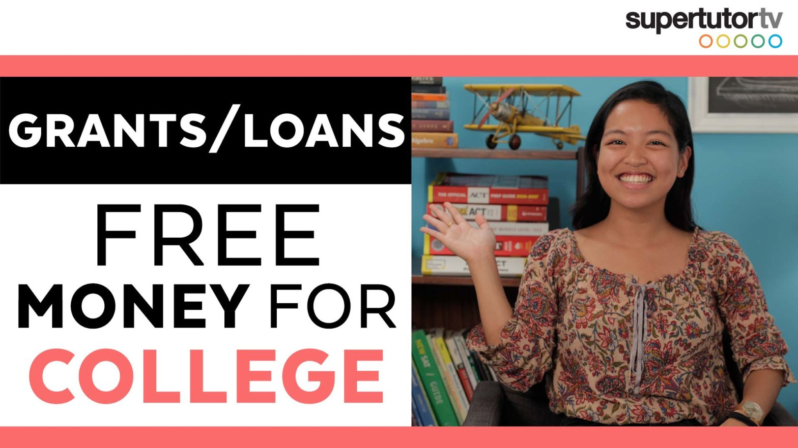 How to Pay for College: Part 2 – Grants & Loans – FREE $$$ for college