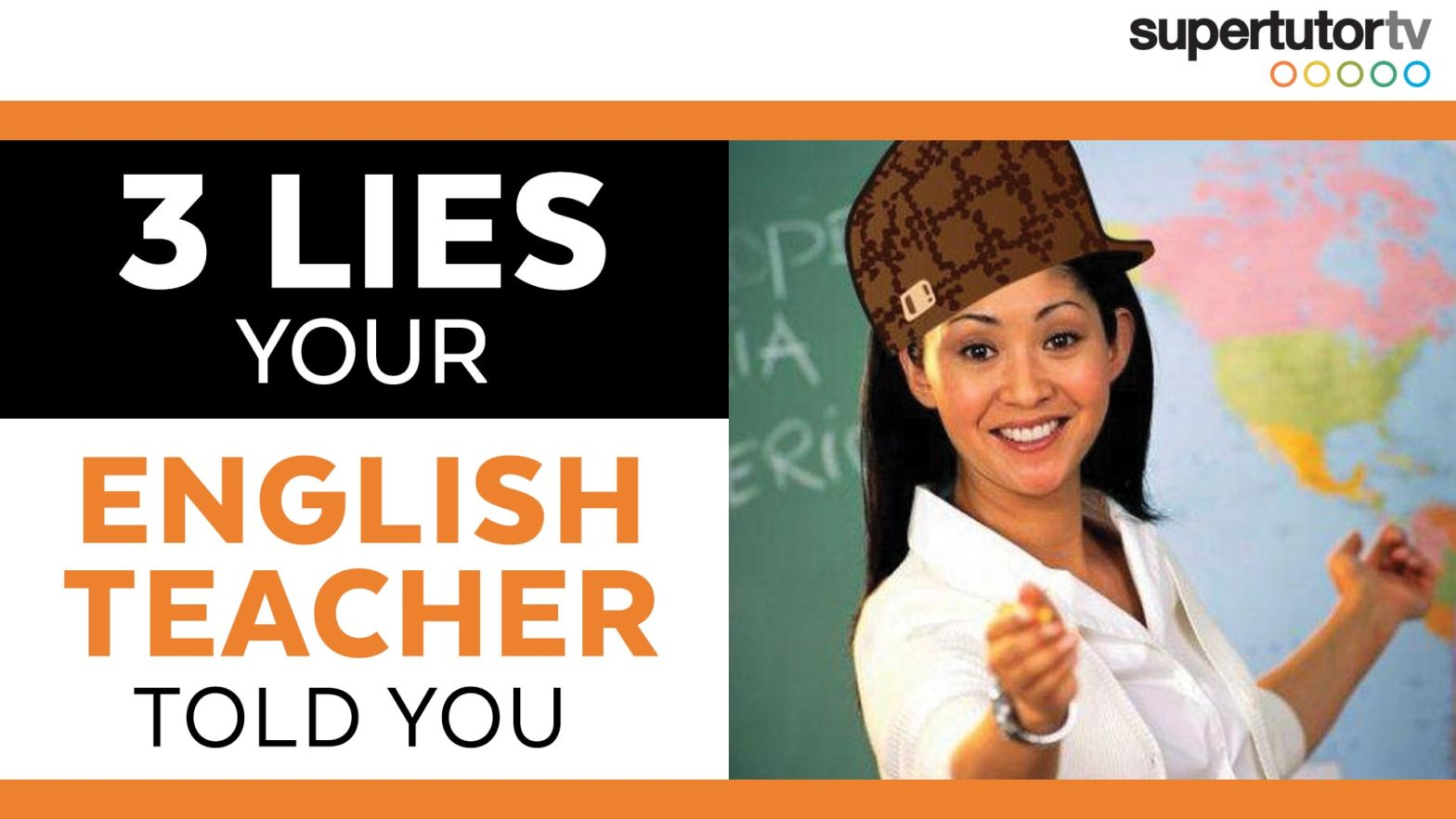 Your English Teacher Lied to You!