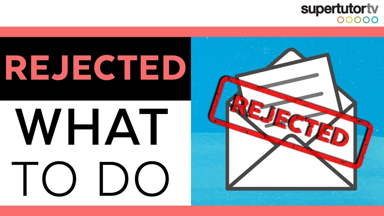 What To Do If You're Rejected By Your Dream School