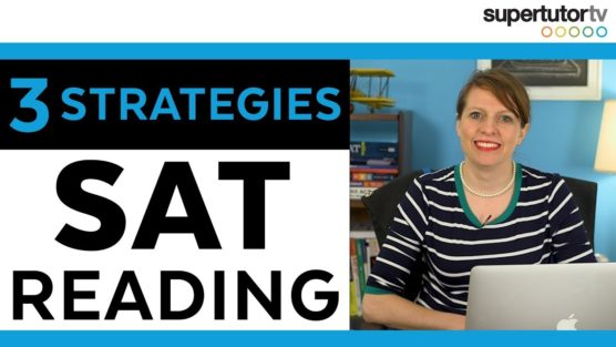 Top 3 SAT® Reading Strategies
