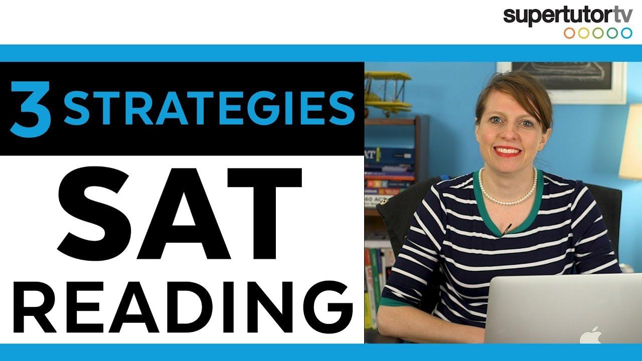 Top 3 SAT® Reading Strategies