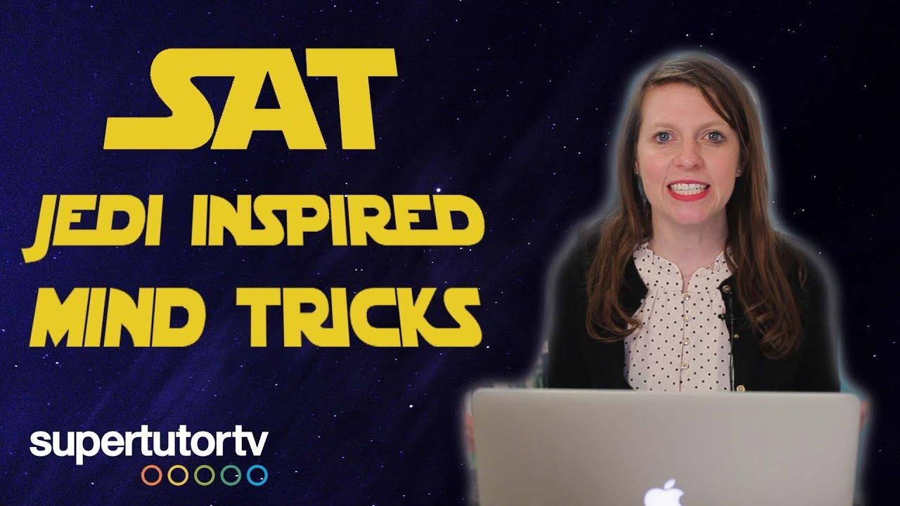 Jedi Inspired Mind Tricks to Crush the SAT®