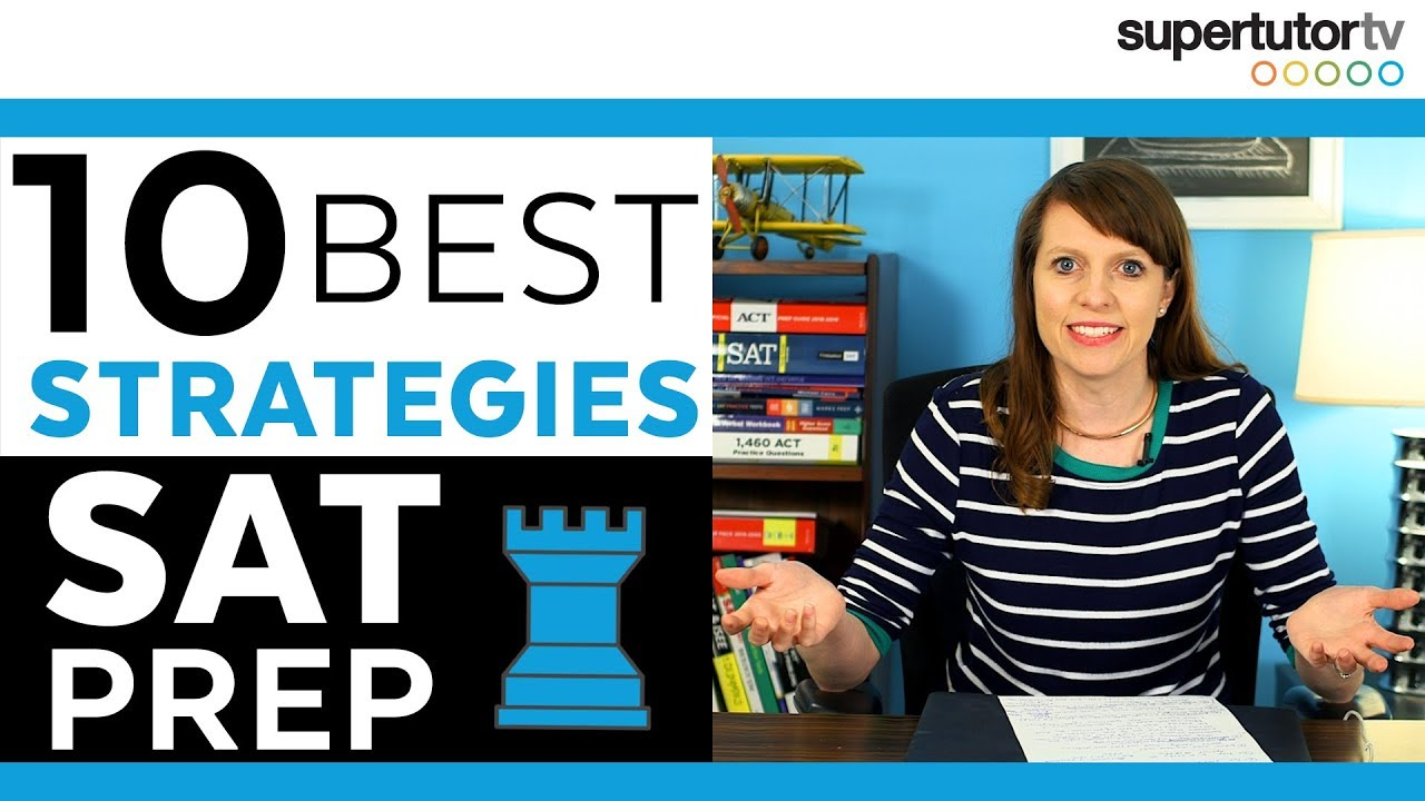 SAT® Prep: 10 Best Strategies for Reading, Writing & Language, and Math!
