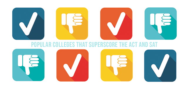Popular Colleges that Superscore the ACT® and SAT®