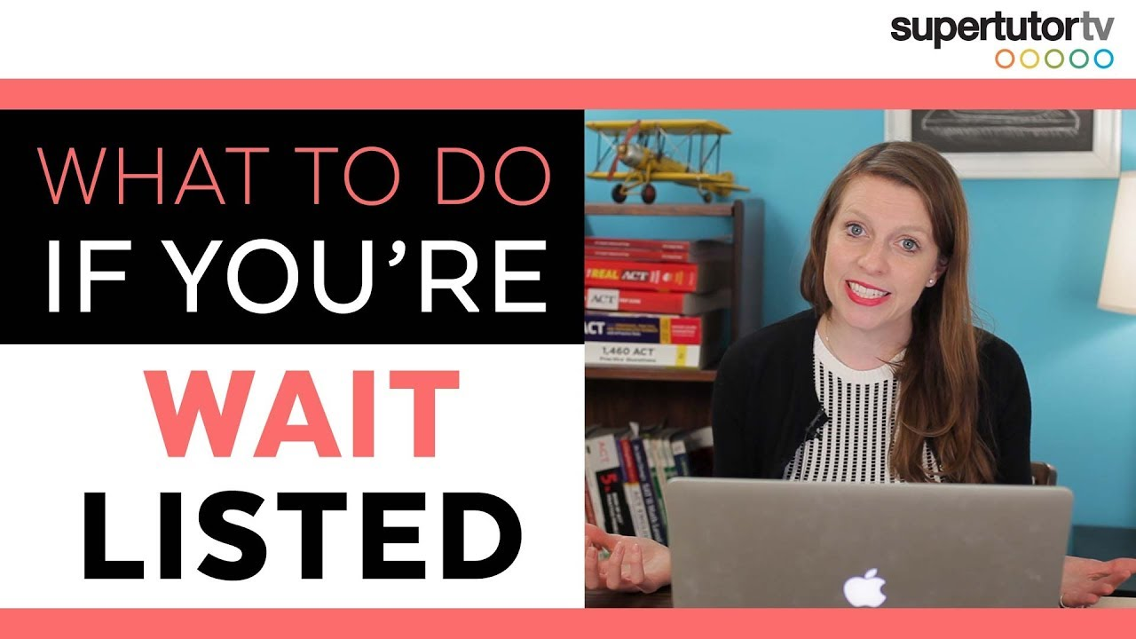 What To Do If You're Waitlisted