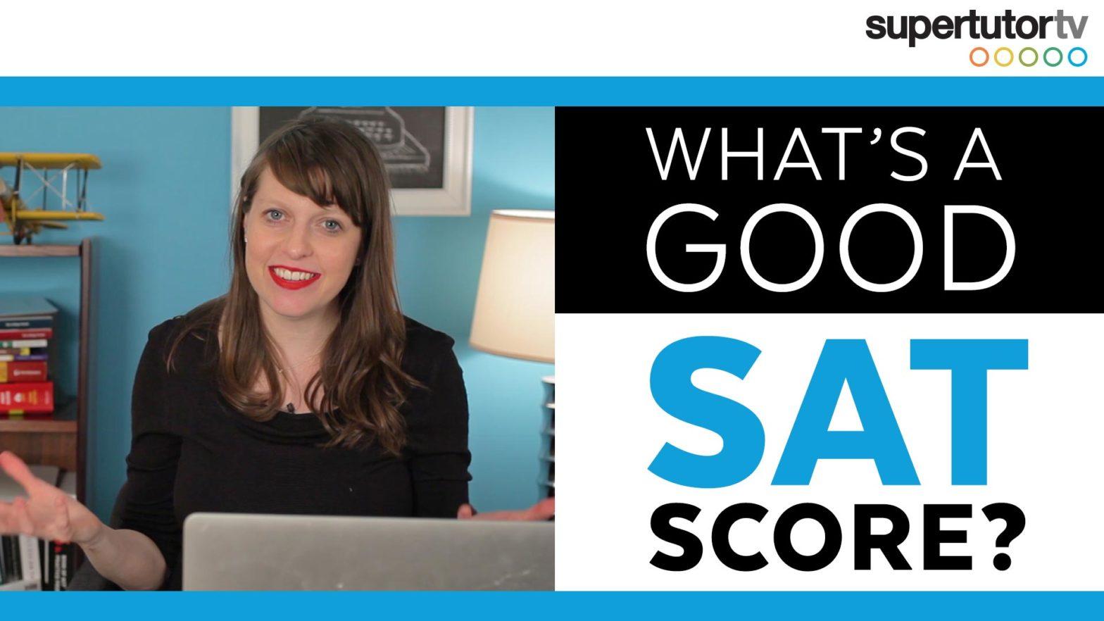 What's a Good SAT® Score?