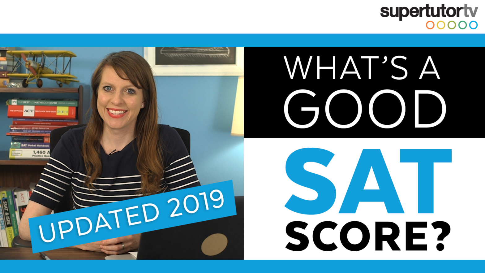 What's A Good SAT® Score? (Updated 2019)