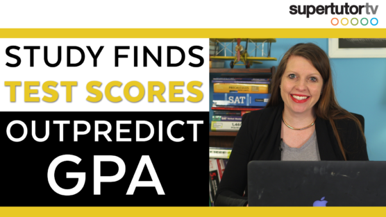 SAT®/ACT® Trump GPA When Predicting College Success