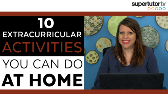 Extracurricular Activities To Do From Home!