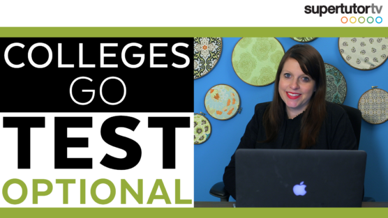 Which Colleges Are Going Test Optional?