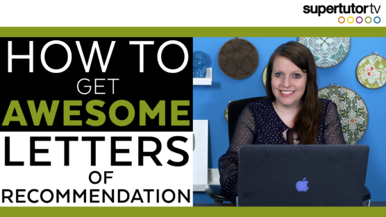 How To Get Awesome Letters of Recommendation