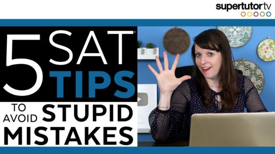 5 Common SAT Mistakes