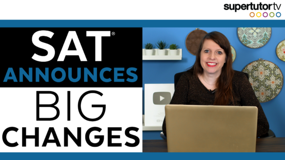 Big Changes Announced to the SAT®
