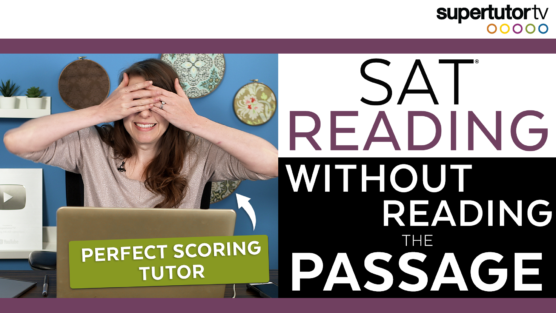 SAT® Reading Section Without Reading the Passages