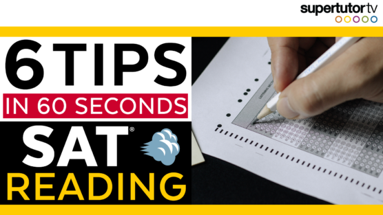 6 Tips for SAT Reading
