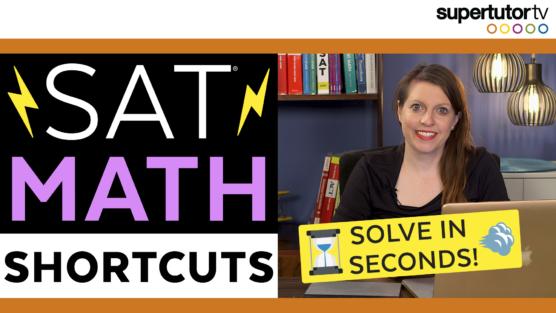 SAT Math Shortcuts